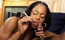 Ebony Chick Smoking And Sucking Cock